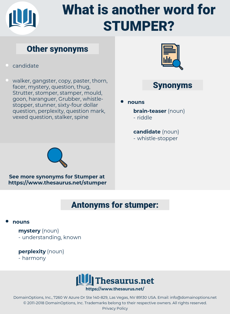 stumper, synonym stumper, another word for stumper, words like stumper, thesaurus stumper