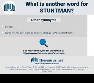 stuntman, synonym stuntman, another word for stuntman, words like stuntman, thesaurus stuntman
