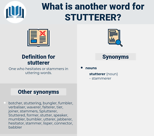 stutterer, synonym stutterer, another word for stutterer, words like stutterer, thesaurus stutterer
