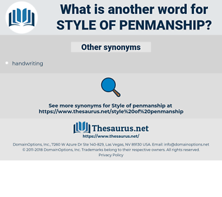 style of penmanship, synonym style of penmanship, another word for style of penmanship, words like style of penmanship, thesaurus style of penmanship