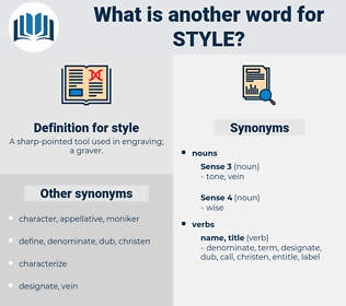 style, synonym style, another word for style, words like style, thesaurus style