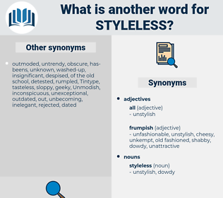 styleless, synonym styleless, another word for styleless, words like styleless, thesaurus styleless