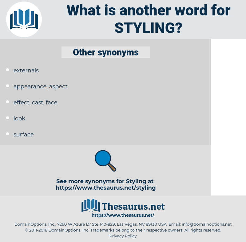 Styling, synonym Styling, another word for Styling, words like Styling, thesaurus Styling