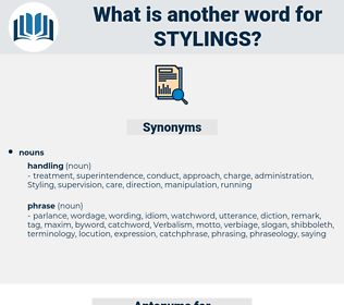 stylings, synonym stylings, another word for stylings, words like stylings, thesaurus stylings