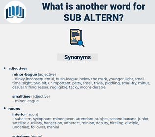 sub-altern, synonym sub-altern, another word for sub-altern, words like sub-altern, thesaurus sub-altern