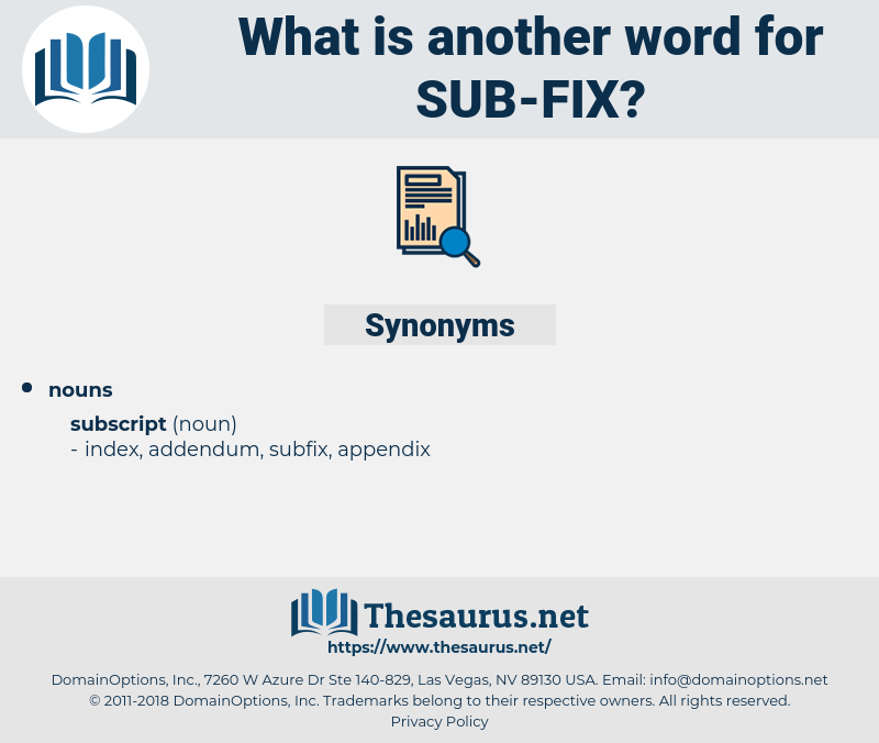 sub-fix, synonym sub-fix, another word for sub-fix, words like sub-fix, thesaurus sub-fix