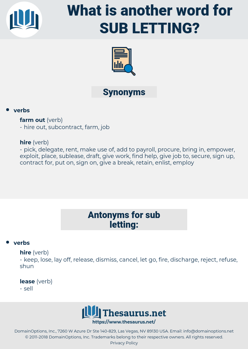 sub-letting, synonym sub-letting, another word for sub-letting, words like sub-letting, thesaurus sub-letting