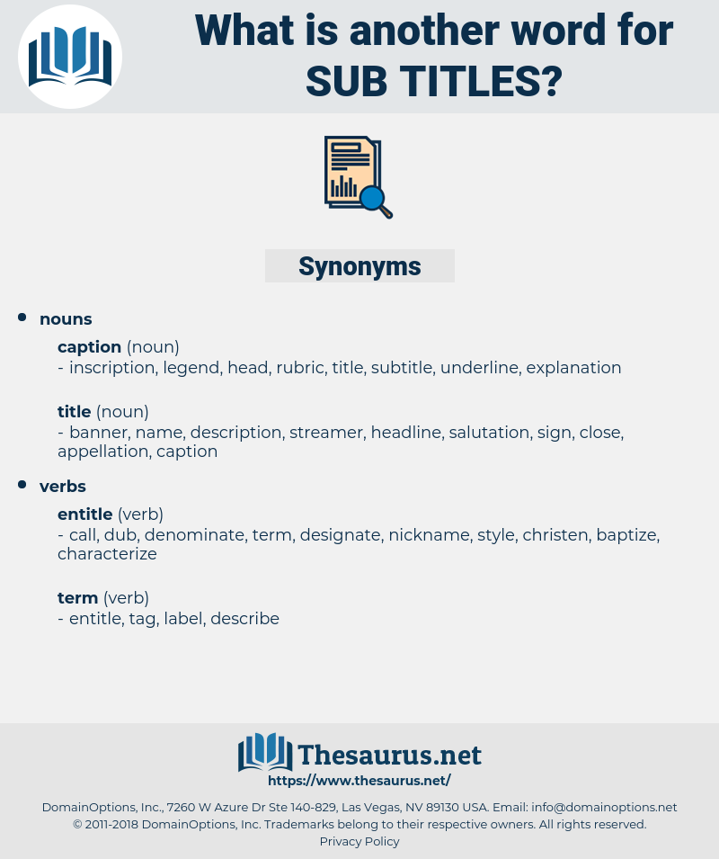 sub-titles, synonym sub-titles, another word for sub-titles, words like sub-titles, thesaurus sub-titles