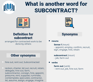 subcontract, synonym subcontract, another word for subcontract, words like subcontract, thesaurus subcontract