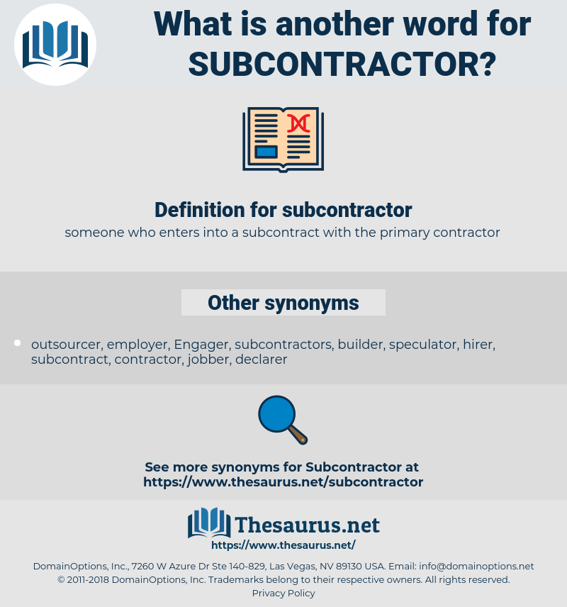 subcontractor, synonym subcontractor, another word for subcontractor, words like subcontractor, thesaurus subcontractor