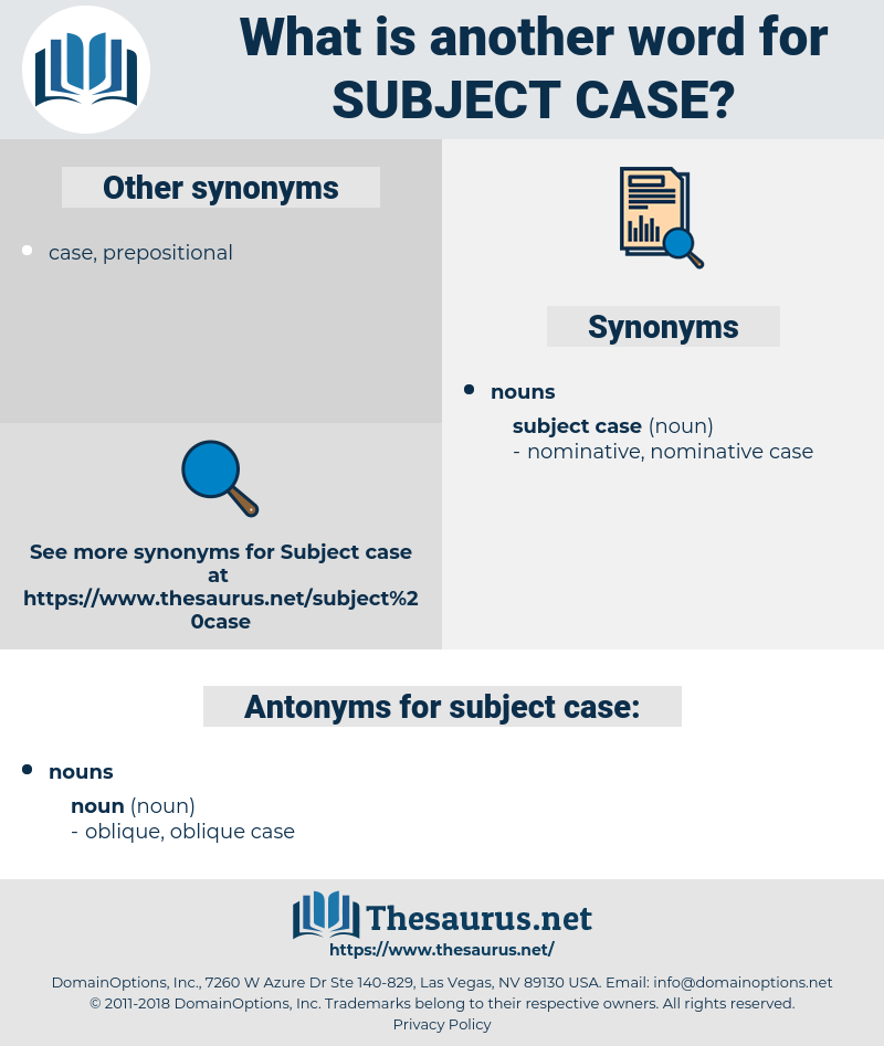 subject case, synonym subject case, another word for subject case, words like subject case, thesaurus subject case