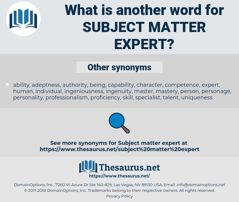 subject matter expert, synonym subject matter expert, another word for subject matter expert, words like subject matter expert, thesaurus subject matter expert