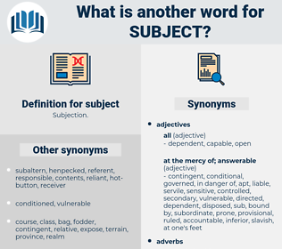subject, synonym subject, another word for subject, words like subject, thesaurus subject