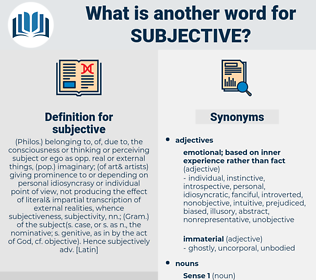 subjective, synonym subjective, another word for subjective, words like subjective, thesaurus subjective