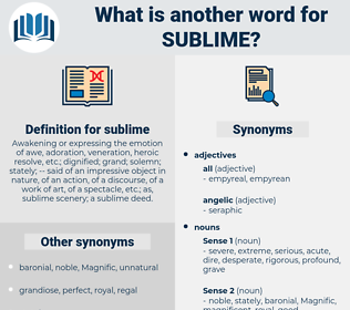 sublime, synonym sublime, another word for sublime, words like sublime, thesaurus sublime