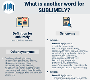 sublimely, synonym sublimely, another word for sublimely, words like sublimely, thesaurus sublimely