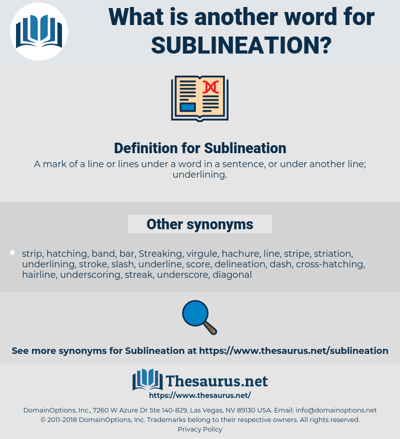 Sublineation, synonym Sublineation, another word for Sublineation, words like Sublineation, thesaurus Sublineation
