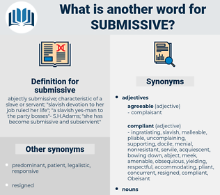 submissive, synonym submissive, another word for submissive, words like submissive, thesaurus submissive
