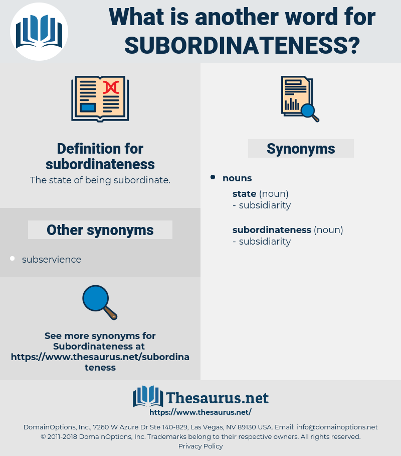 subordinateness, synonym subordinateness, another word for subordinateness, words like subordinateness, thesaurus subordinateness