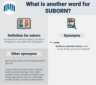 suborn, synonym suborn, another word for suborn, words like suborn, thesaurus suborn
