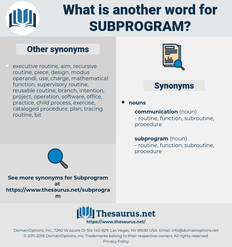 subprogram, synonym subprogram, another word for subprogram, words like subprogram, thesaurus subprogram