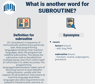 subroutine, synonym subroutine, another word for subroutine, words like subroutine, thesaurus subroutine