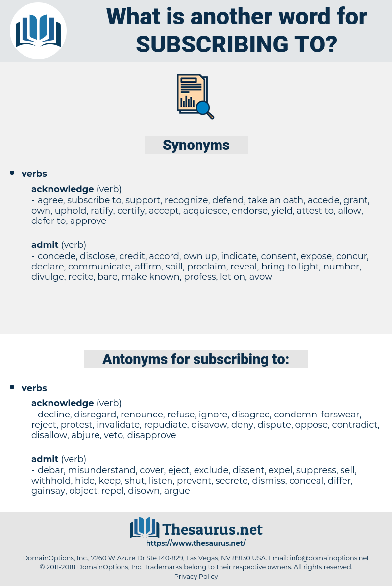 subscribing to, synonym subscribing to, another word for subscribing to, words like subscribing to, thesaurus subscribing to