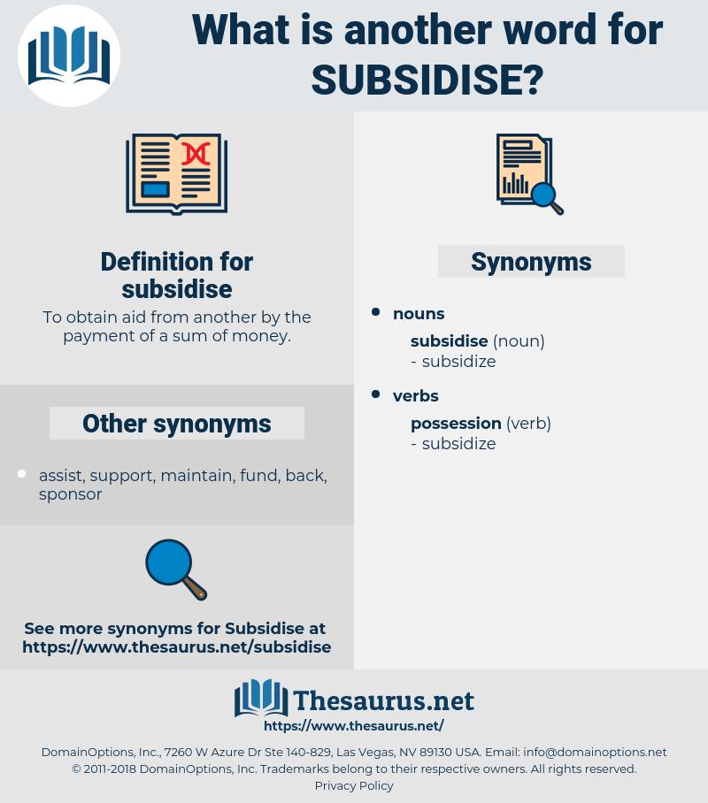 subsidise, synonym subsidise, another word for subsidise, words like subsidise, thesaurus subsidise