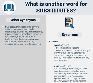 substitutes, synonym substitutes, another word for substitutes, words like substitutes, thesaurus substitutes