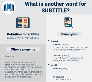 subtitle, synonym subtitle, another word for subtitle, words like subtitle, thesaurus subtitle