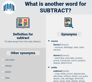 subtract, synonym subtract, another word for subtract, words like subtract, thesaurus subtract
