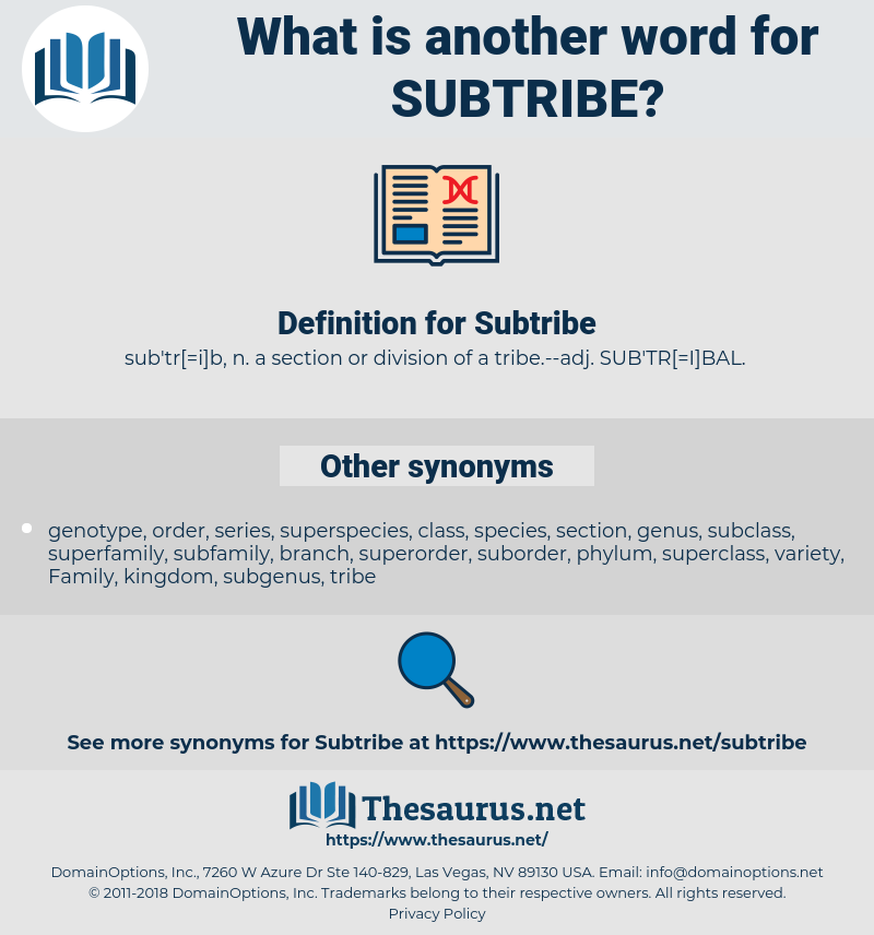 Subtribe, synonym Subtribe, another word for Subtribe, words like Subtribe, thesaurus Subtribe