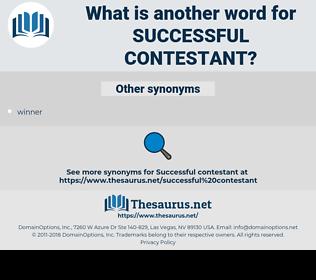 successful contestant, synonym successful contestant, another word for successful contestant, words like successful contestant, thesaurus successful contestant