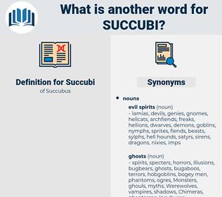 Succubi, synonym Succubi, another word for Succubi, words like Succubi, thesaurus Succubi