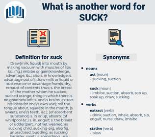 suck, synonym suck, another word for suck, words like suck, thesaurus suck