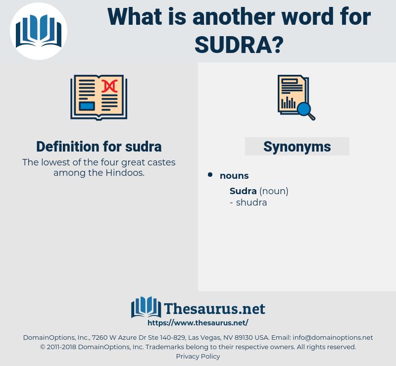 sudra, synonym sudra, another word for sudra, words like sudra, thesaurus sudra