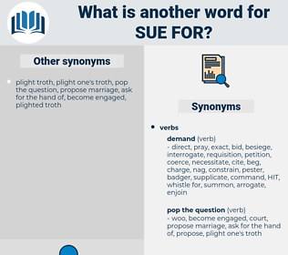 sue for, synonym sue for, another word for sue for, words like sue for, thesaurus sue for