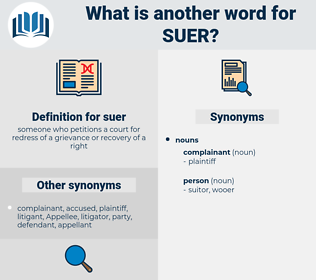 suer, synonym suer, another word for suer, words like suer, thesaurus suer