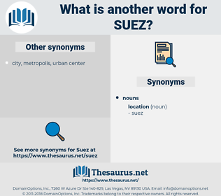 suez, synonym suez, another word for suez, words like suez, thesaurus suez