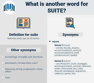 suite, synonym suite, another word for suite, words like suite, thesaurus suite