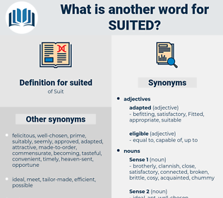 suited, synonym suited, another word for suited, words like suited, thesaurus suited