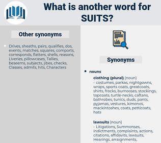 suits, synonym suits, another word for suits, words like suits, thesaurus suits