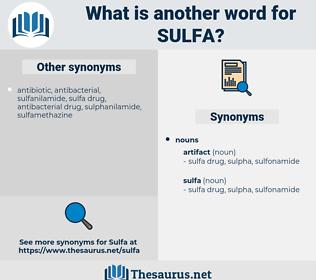 sulfa, synonym sulfa, another word for sulfa, words like sulfa, thesaurus sulfa