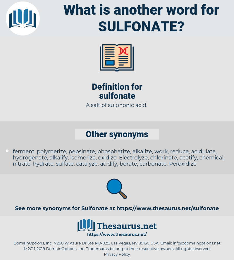 sulfonate, synonym sulfonate, another word for sulfonate, words like sulfonate, thesaurus sulfonate