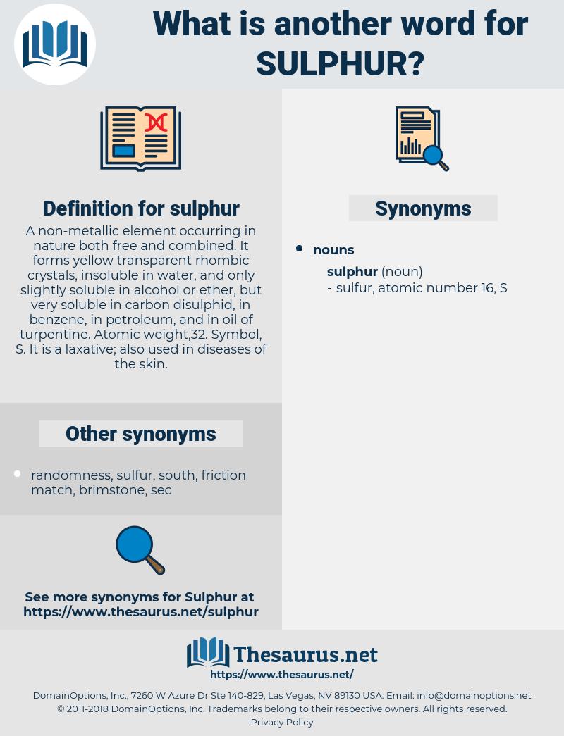 sulphur, synonym sulphur, another word for sulphur, words like sulphur, thesaurus sulphur