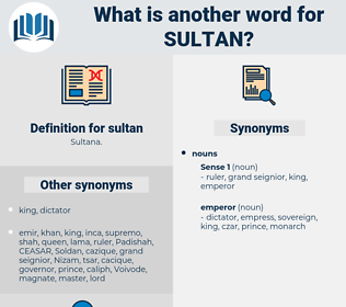 sultan, synonym sultan, another word for sultan, words like sultan, thesaurus sultan