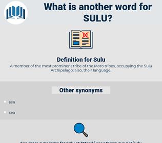 Sulu, synonym Sulu, another word for Sulu, words like Sulu, thesaurus Sulu
