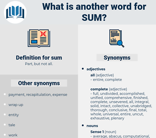 sum, synonym sum, another word for sum, words like sum, thesaurus sum