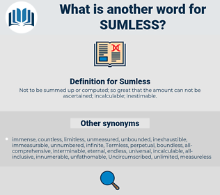 Sumless, synonym Sumless, another word for Sumless, words like Sumless, thesaurus Sumless