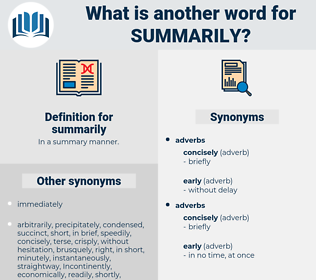 summarily, synonym summarily, another word for summarily, words like summarily, thesaurus summarily